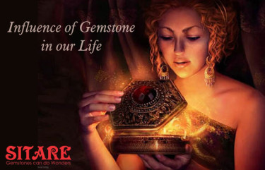 Influence of Gemstone in Life